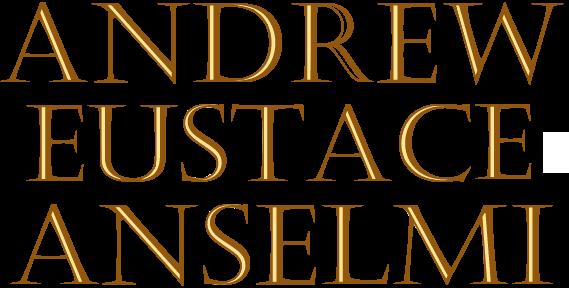 Andrew Eustace Anselmi, Author